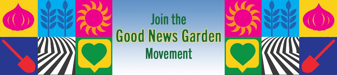 Good News Garden